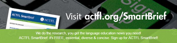 Subscribe to ACTFL SmartBrief